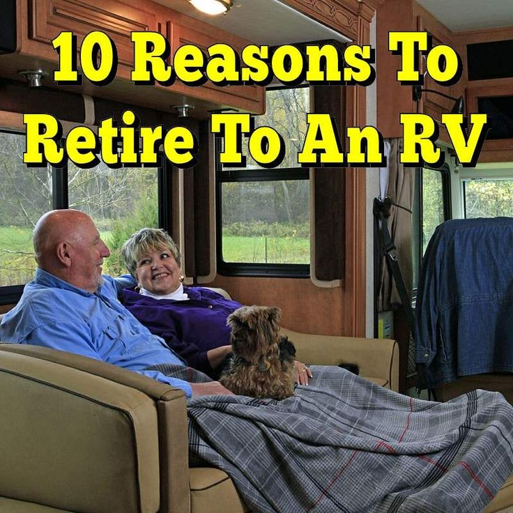 Time to see all the places you dreamed of. Retire in an RV. http://www.everything-about-rving.com/ten-reasons-to-retire-to-an-rv.html