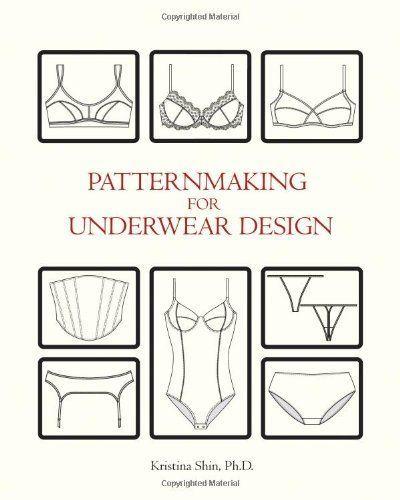 Hace unas semanas descubrí el libro Patternmaking for Underwear Design, escrito por Kristina Shin, del que había leído muy buenas críticas. Y, por supuesto, me lancé a probar todos los patrones desde