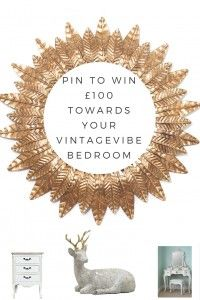 Pin to win£100 towards your vintagevibe bedroom