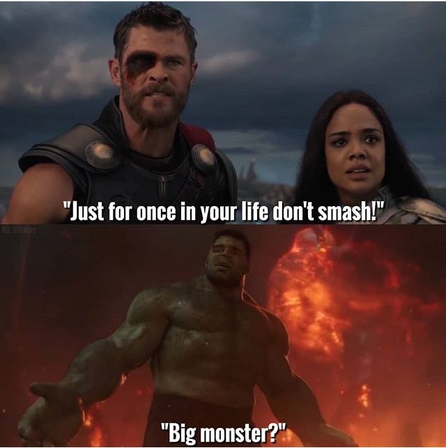 Hulk make good point! Big monster!  And the way he says it...like a pouting kid...funny!