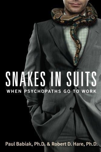 Snakes in Suits takes a look at psychopaths in the workplace describing the ways they manipulate and deceive.