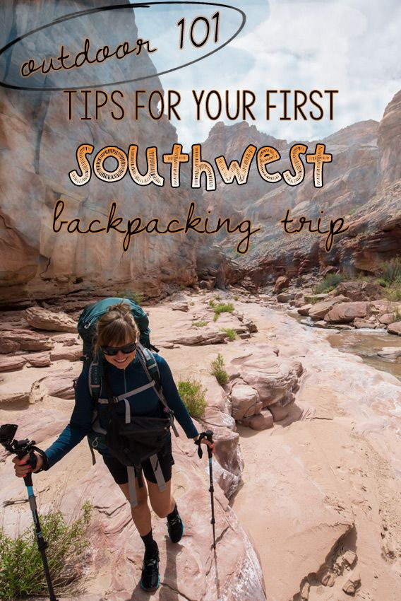 Prepare for your southwest adventure with these desert backpacking tips! Learn where to go, what gear you need, and advice for having fun & being safe.