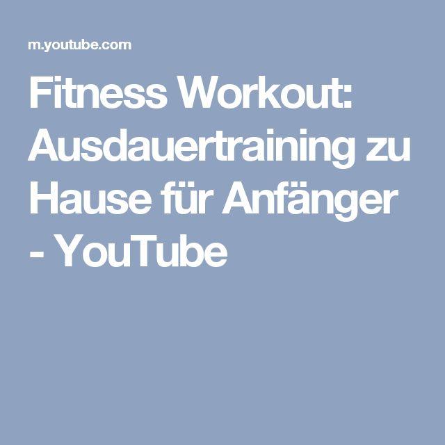 Fitness Workout: Ausdauertraining zu Hause für Anfänger - YouTube