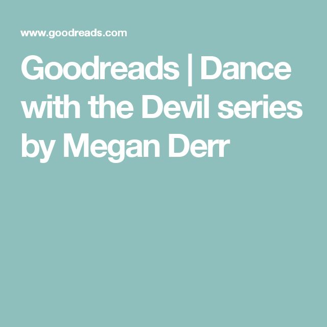 Goodreads | Dance with the Devil series by Megan Derr