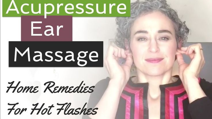 Home Remedies For Hot Flashes - Acupressure Ear Massage ...