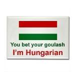 You bet your goulash I'm Hungarian
