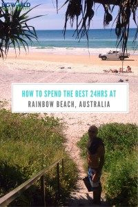 How to Spend the Best 24hrs at Rainbow Beach, Australia {Big World Small Pockets}