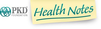 PKD Health Notes. Great recipes and nutrition info for kidney issues!
