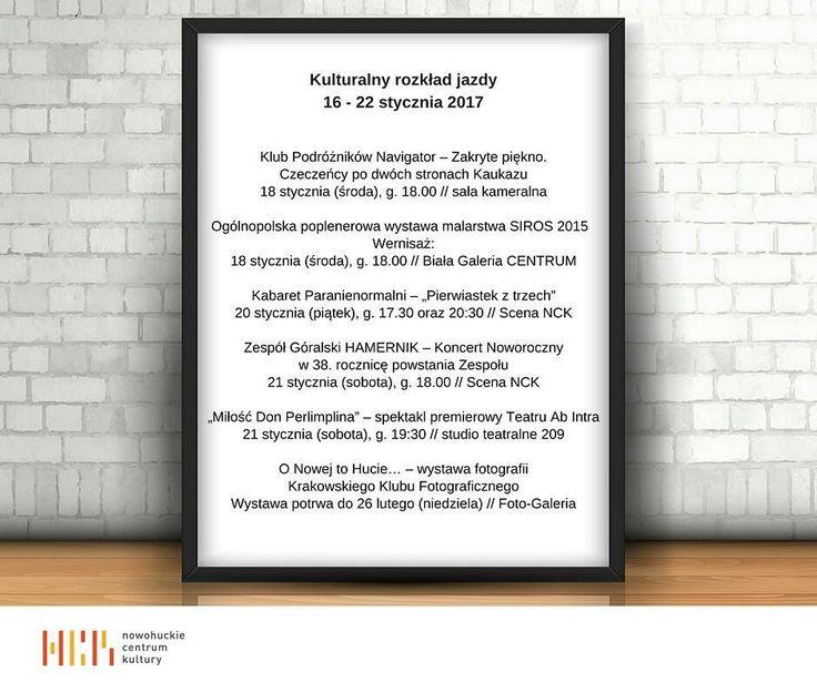Kulturalny Rozkład Jazdy na tydzień 16-22 stycznia.#kulturakrk #encek #ScenaNCK #Navigator #hamernik