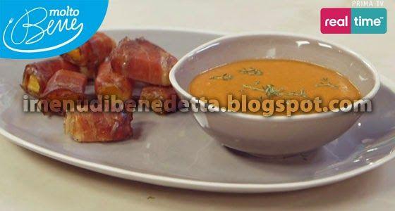 I Menu di Benedetta | Molto Bene: Tomato Soup e Bocconcini di Zucca