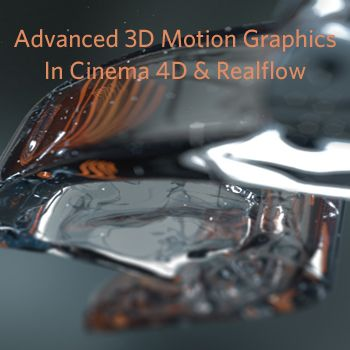 Realflow & Cinema 4D Training - Advanced 3D Motion Graphics from helloluxx