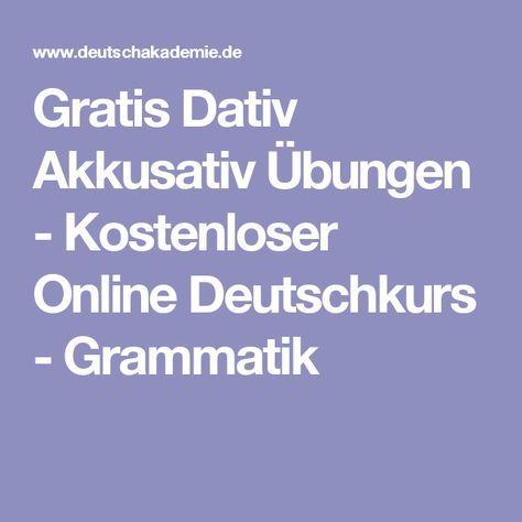 Gratis Dativ Akkusativ Übungen - Kostenloser Online Deutschkurs - Grammatik