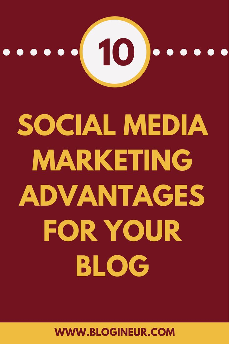 What are the advantages that social media marketing has on your blog? Find out how social media marketing can benefit your blog. #socialmedia #marketing #blogging #blog