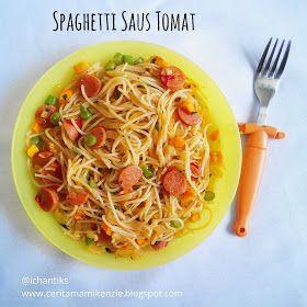 Resep Spaghetti Saos Tomat | Cerita Mami Kenzie
