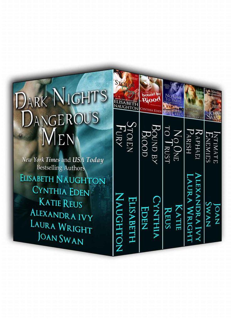 Dark Nights Dangerous Men - Kindle edition by Elisabeth Naughton, Cynthia Eden, Katie Reus, Alexandra Ivy, Laura Wright, Joan Swan. Mystery & Suspense Romance Kindle eBooks @ Amazon.com.