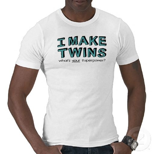 I MAKE TWINS, what's your superpower? Shirt: Twin, Brooklynn S Baby, T Shirts, Baby Shower