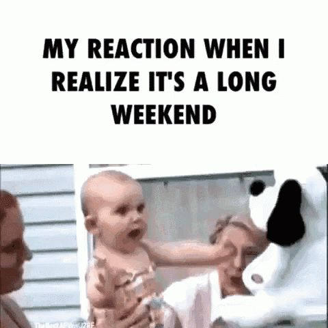Happy Friday! 😀 Let the long weekend begin! 👍