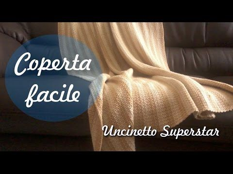 Tutorial coperta uncinetto - Crochet blanket tutorial - YouTube