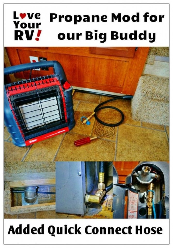 Mr Heater Big Buddy Hooked To My Rvs Lp Gas Line In 2020 Rv Camping Tips Diy Heater Rv Trailers