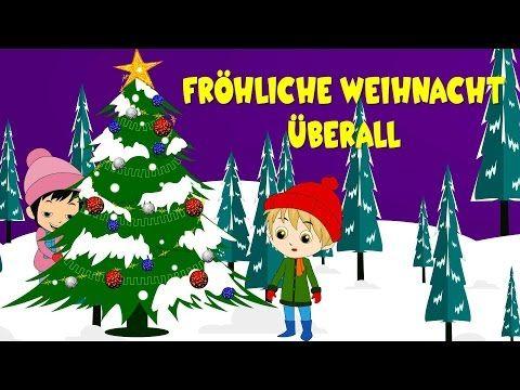 Weihnachtslieder deutsch | Fröhliche Weihnacht überall | Kinderlieder deutsch - YouTube