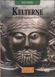 """""""KELTERNE - Kelterne - Stammefolket som erobret Europa Historie på en ny måte 24"""""""