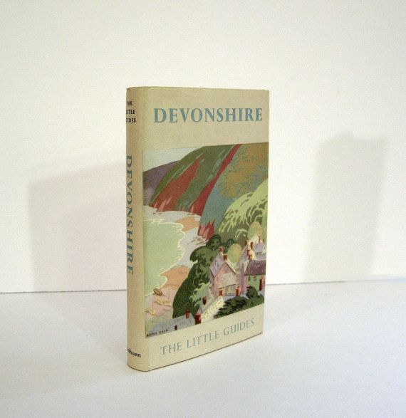 """""""Devonshire"""", England, """"The Little Guides"""", By S. Baring - Gould. 1959 Travel Guide, Petite Vintage Book with Half - Tone Photographs and Fold - Out Map. For sale by Professor Booknoodle $22.00 SOLD"""