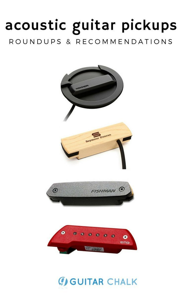 A Roundup Of Acoustic Guitar Pickups And Recommendations From Lr Baggs Fishman And Seymour Duncan Guitar Pickups Acoustic Guitar Pickups Best Acoustic Guitar