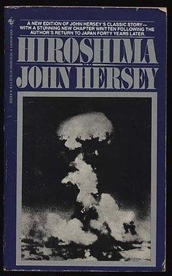'Hiroshima'  by John Hersey, depressing book