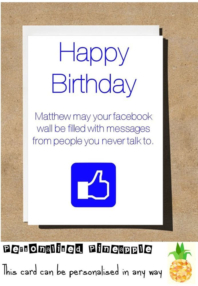 FACEBOOK BIRTHDAY CARD FUNNY BANTER HUMOUR CAN BE PERSONALISED NAME AGE