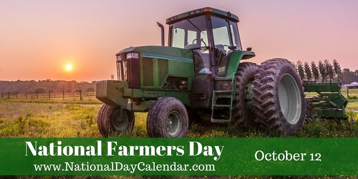 NATIONAL FARMER'S DAY - October 12.  Posted to FB 10/11/17