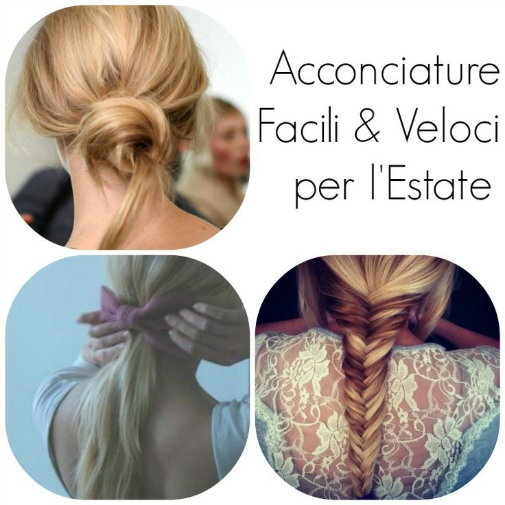Be Happy With Fashion: Acconciature Facili & Veloci per l'Estate