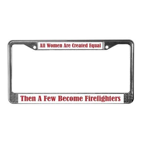 Female Firefighter License Plate Frame on CafePress.com