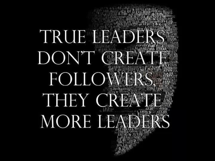 Leaders Thoughts, Create Leader, Leader Create, Create Following, Motivation, Truths, True Leader, Inspiration Quotes, L...