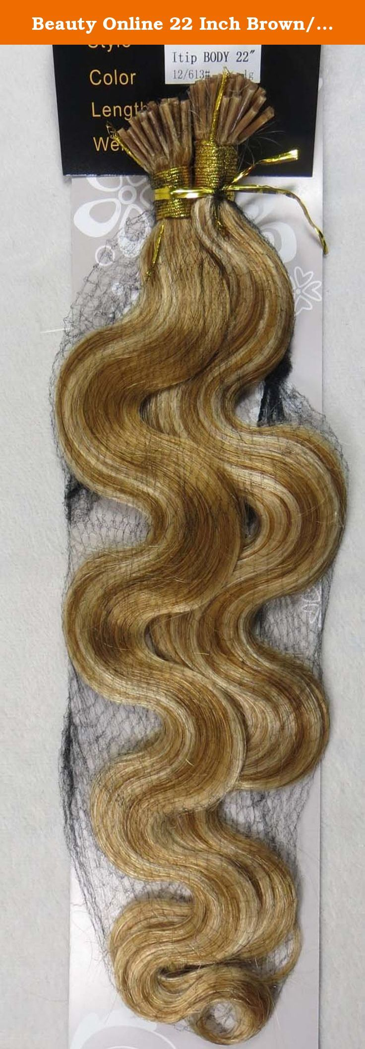 Beauty Online 22 Inch Brown/blonde (#12/613) 100s Body Wave Stick I Tip Fusion Human Hair Extensions - 100% Remy Human Hair Extensions. 100% remy human hair extensions and very competitive price. stick tip/I tip hair Can be washed, heat styled. High quality, tangle free, silky soft. 200-300strands are recommended for whole head. THERE ARE ANOTHER COLOURS AND SIZES CAN BE CHOSEN IN OUR SHOP.