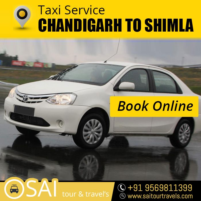 Book Online Taxi Service Chandigarh To Shimla Travel Tour Trips