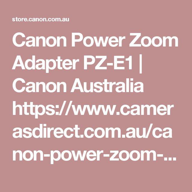 Canon Power Zoom Adapter PZ-E1 | Canon Australia https://www.camerasdirect.com.au/canon-power-zoom-adapter-pz-e1