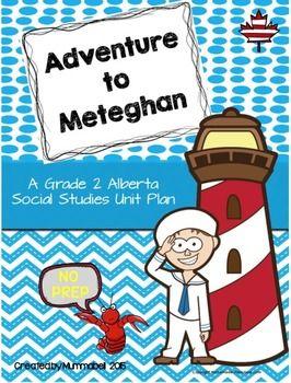Adventure to Meteghan - A Grade 2 Alberta Inquiry Social S