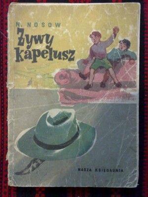 Żywy kapelusz - N. Nosow 1955 NK