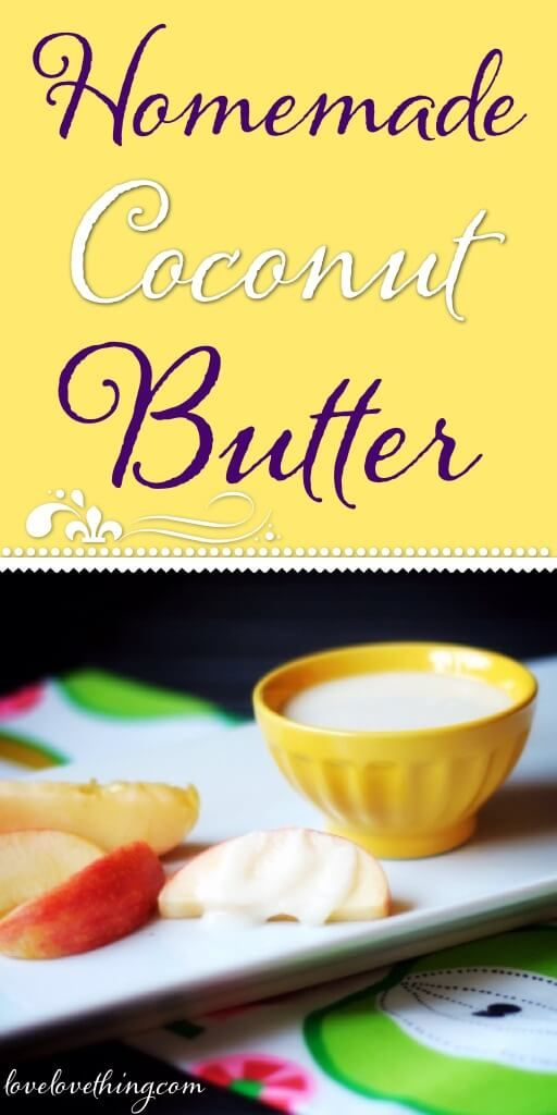 How to make your own coconut butter - it's so easy and quick and saves you $$$, too!