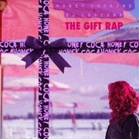 Honey Cocaine - The Gift Rap EP (Chopped and Screwed) by DJMDW on SoundCloud