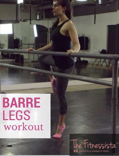 Barre Legs Workout | The Fitnessista | Bloglovin'
