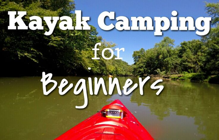 kayak camping for beginners