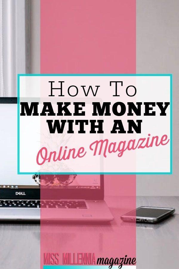 How To Make Money with An Online Magazine 1 – Jasmine Watts | Millennial Advice at Miss Millennia Magazine