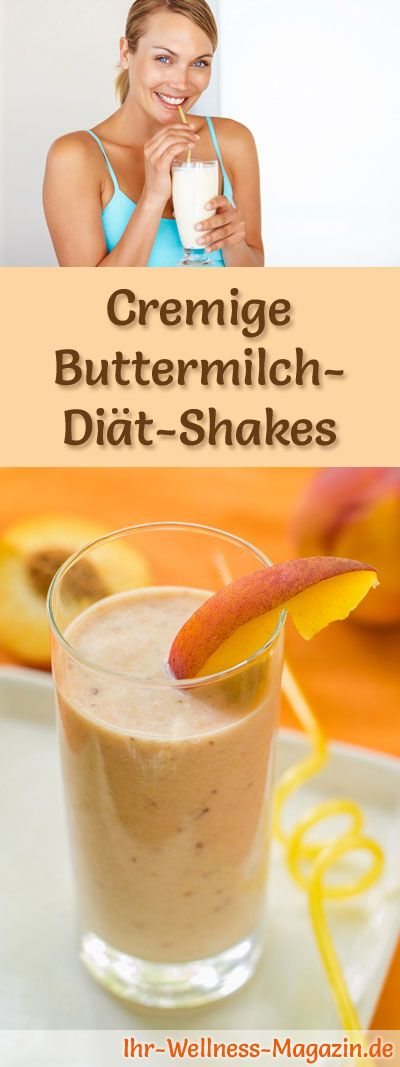 Leckere Abnehmshakes, Eiweißshakes & Smoothies zum selber machen: Probieren Sie über 20 Buttermilch-Diät-Shakes für die schlanke Linie ...