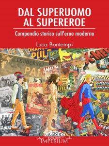 Dal Superuomo al Supereroe... http://pupottina.blogspot.it/2015/09/dal-superuomo-al-supereroe-di-luca.html