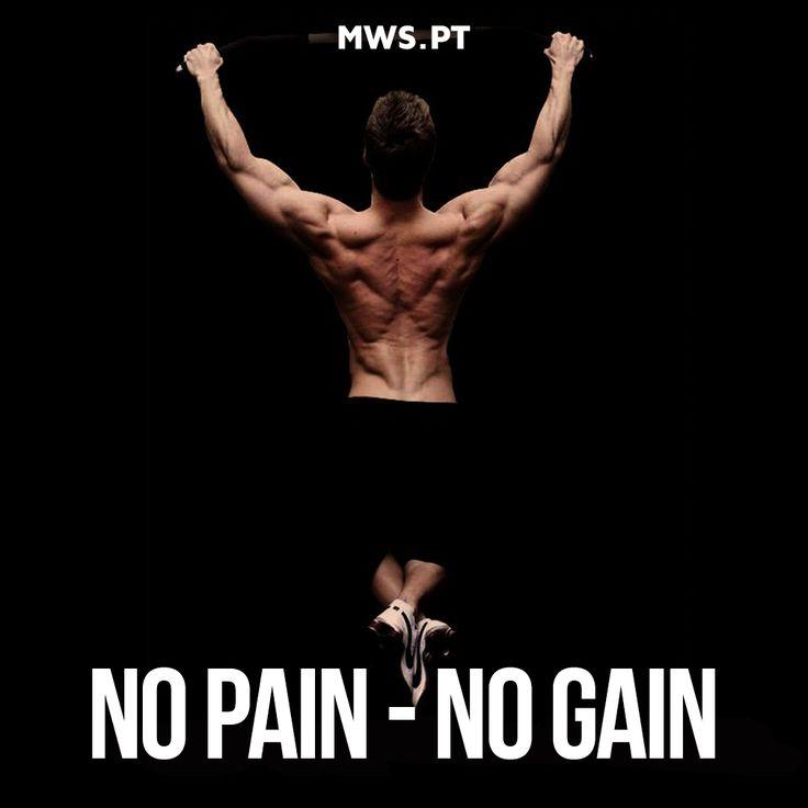 No Pain - No Gain