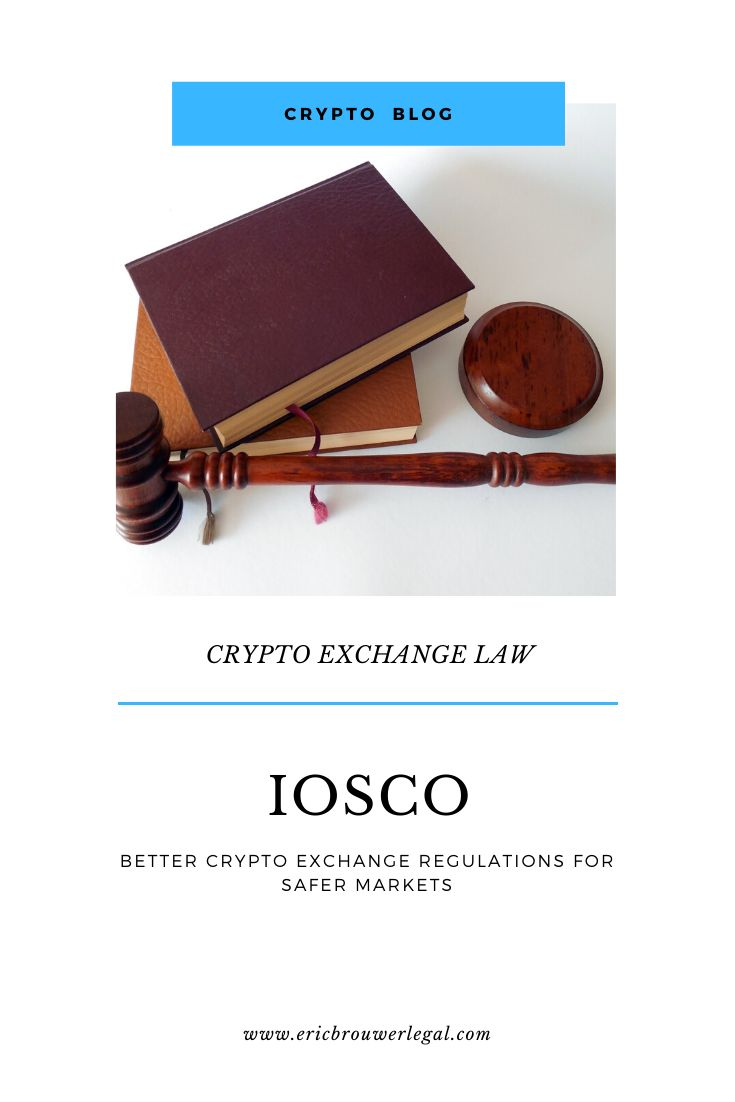 IOSCO Principles of Crypto Regulation for Safer Exchanges
