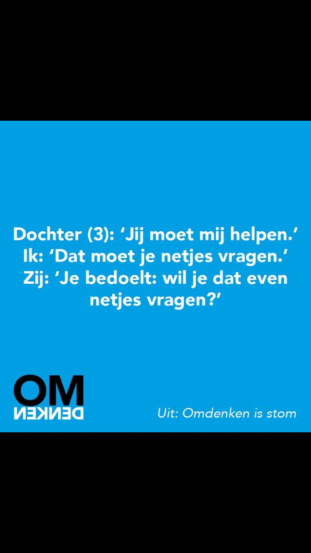'Practise what you preach!' #Omdenken