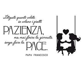 Adesivo in pellicola vinilica Papa Francesco Fate la Pace - 77x40 cm