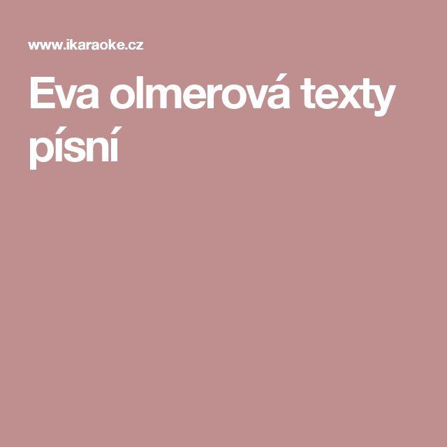 Eva olmerová texty písní